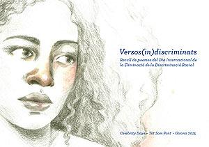 Versos(in)discriminats. Recull de poemes del Día Internacional de la Eliminació de la Discriminaci...